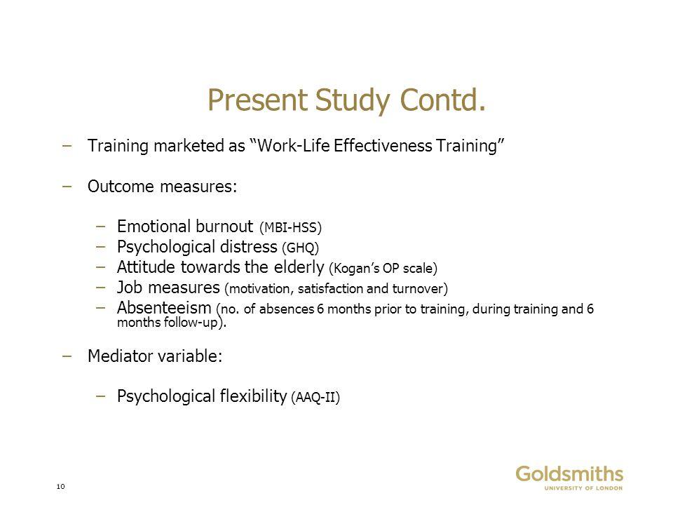 10 Present Study Contd.