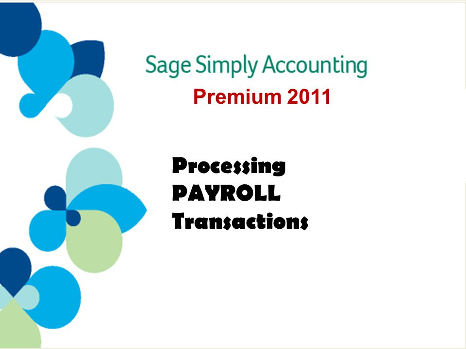 Entering PAYROLL Transactions: Remitting Payroll Deductions (continued) Other payroll deductions are processed in a similar manner.