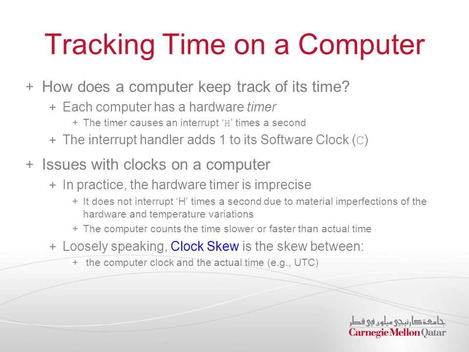 Tracking Time on a Computer How does a computer keep track of its time.
