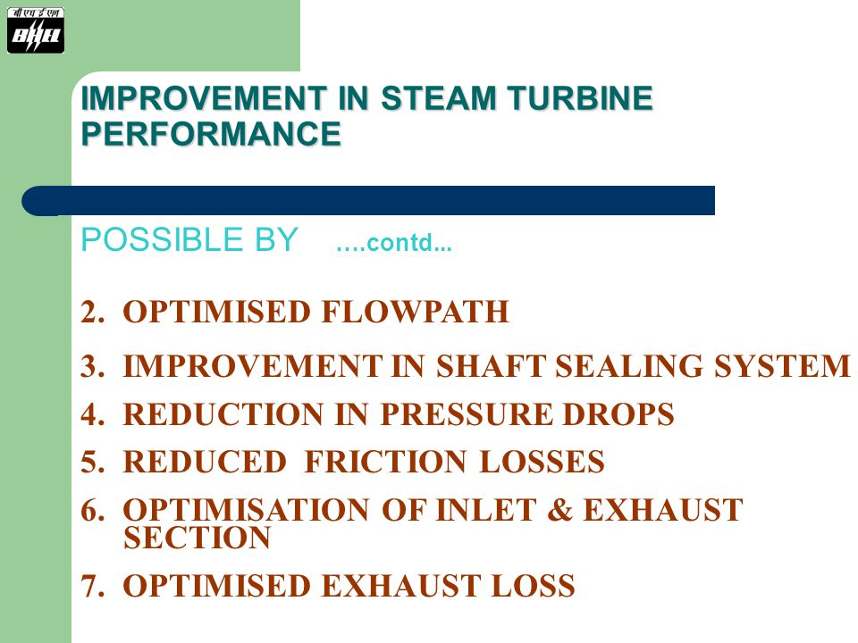 EXPECTED PRESENT PERFORMANCE: CONSIDERING DETERIORATION DUE TO AGING AS PER ASME-PTC-6 REPORT 1985 FOR AVERAGE LIFE OF 20 YEARS, FOLLOWING WILL BE EXPECTED PERFORMANCE AT 641.3 T/HR MAIN STEAM FLOW AND RATED PARAMETERS OUTPUT: 202.3 MW HEAT RATE: 2067 KCAL/KWH