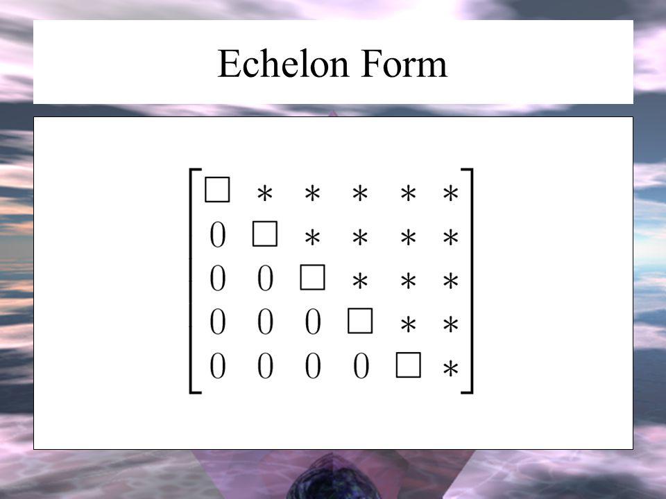 Echelon Form