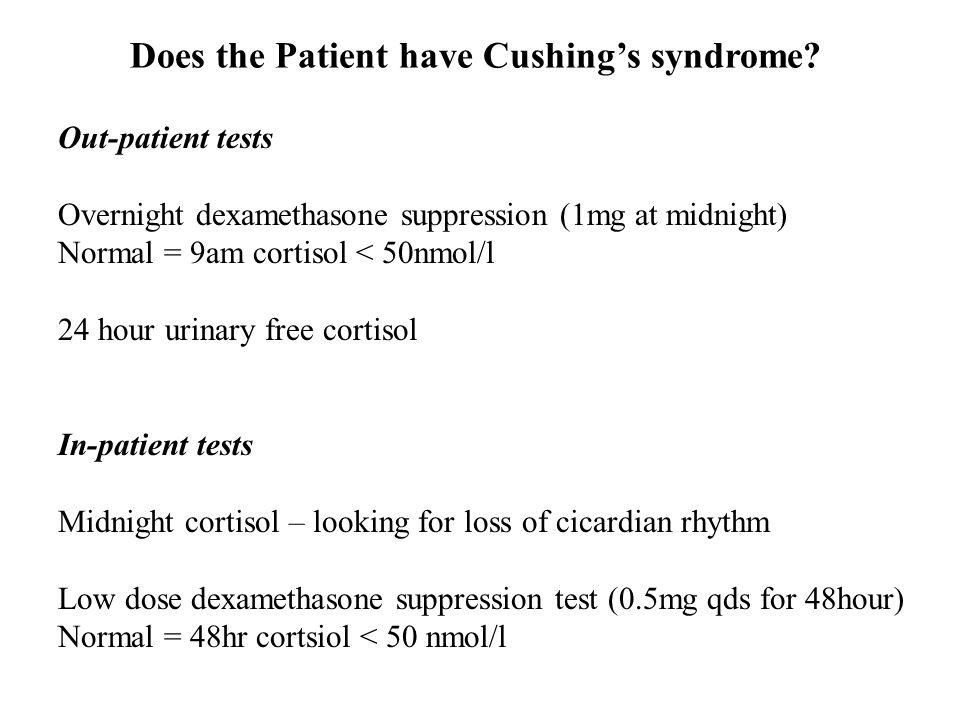 Does the Patient have Cushing's syndrome.