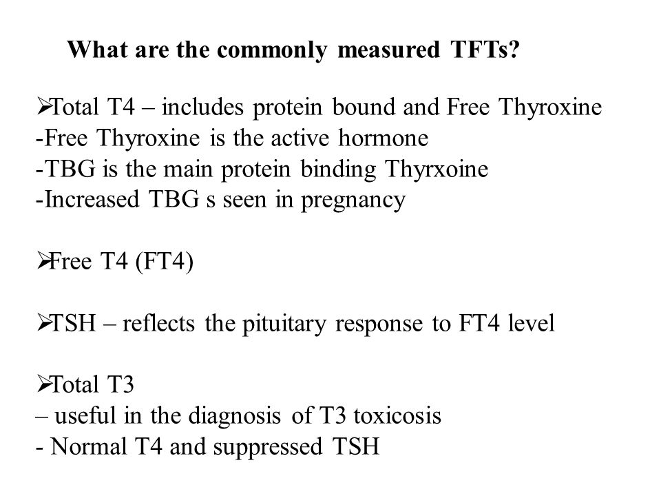 What are the commonly measured TFTs.