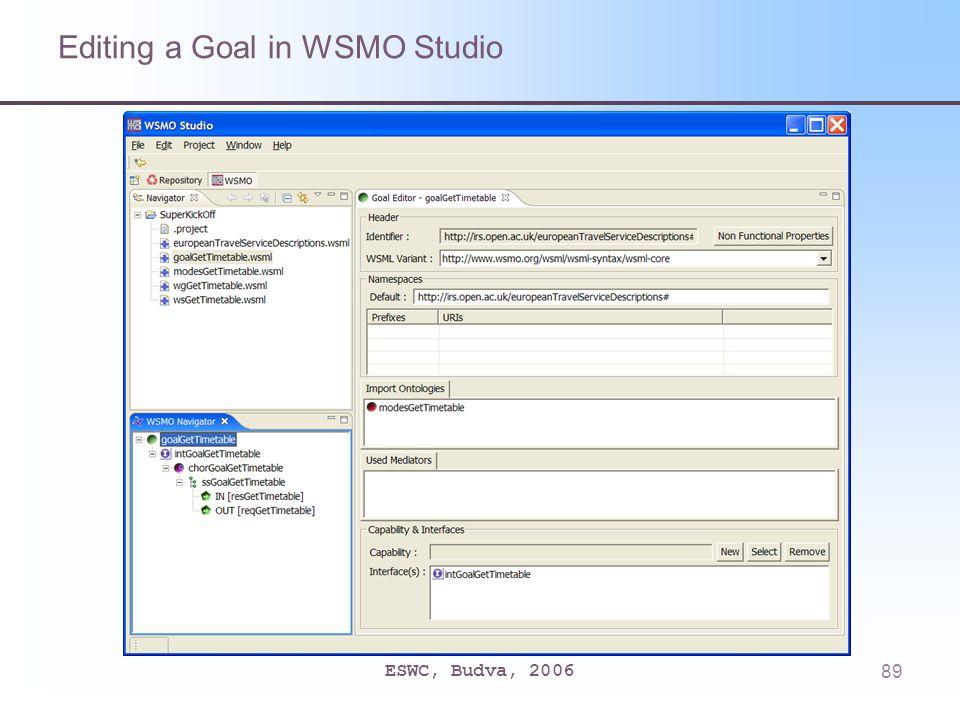 ESWC, Budva, 200689 Editing a Goal in WSMO Studio