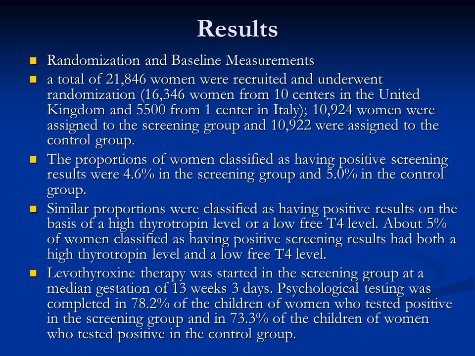 Results Randomization and Baseline Measurements Randomization and Baseline Measurements a total of 21,846 women were recruited and underwent randomization (16,346 women from 10 centers in the United Kingdom and 5500 from 1 center in Italy); 10,924 women were assigned to the screening group and 10,922 were assigned to the control group.