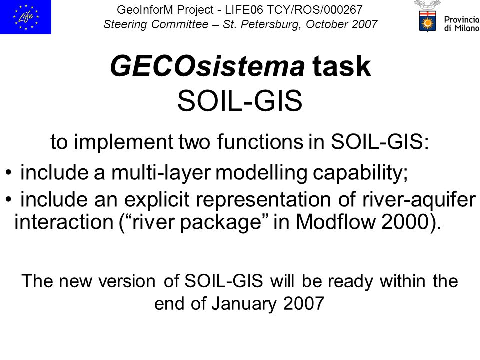 GeoInforM Project - LIFE06 TCY/ROS/000267 Steering Committee – St.