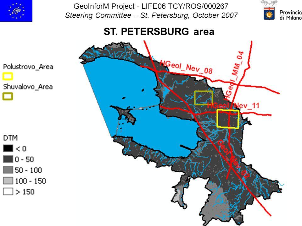 GeoInforM Project - LIFE06 TCY/ROS/000267 Steering Committee – St. Petersburg, October 2007 ST. PETERSBURG area
