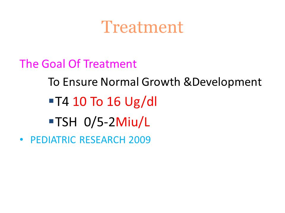Prognosis If Treatment Is Delayed (after 2 weeks) OR A Lower Dose Is Used A 20 Point Deficit In Both Mental And Psychomotor Development Is Observed