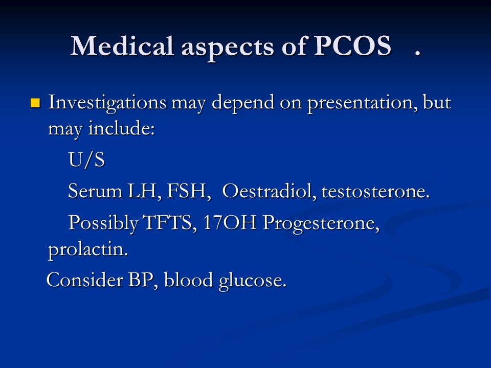 Medical aspects of PCOS.