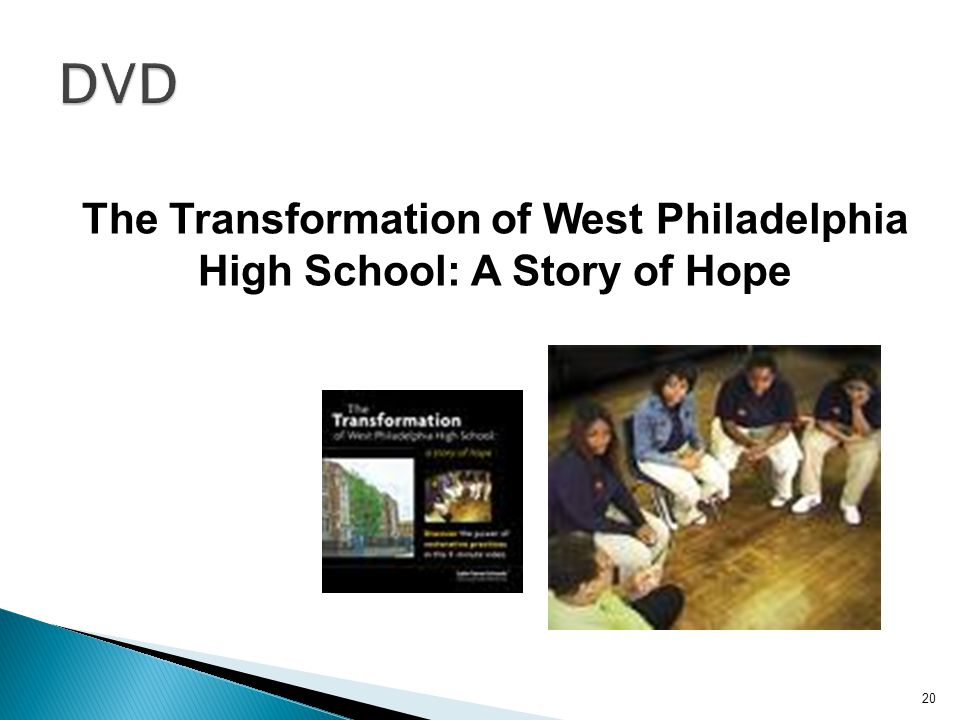 The Transformation of West Philadelphia High School: A Story of Hope 20