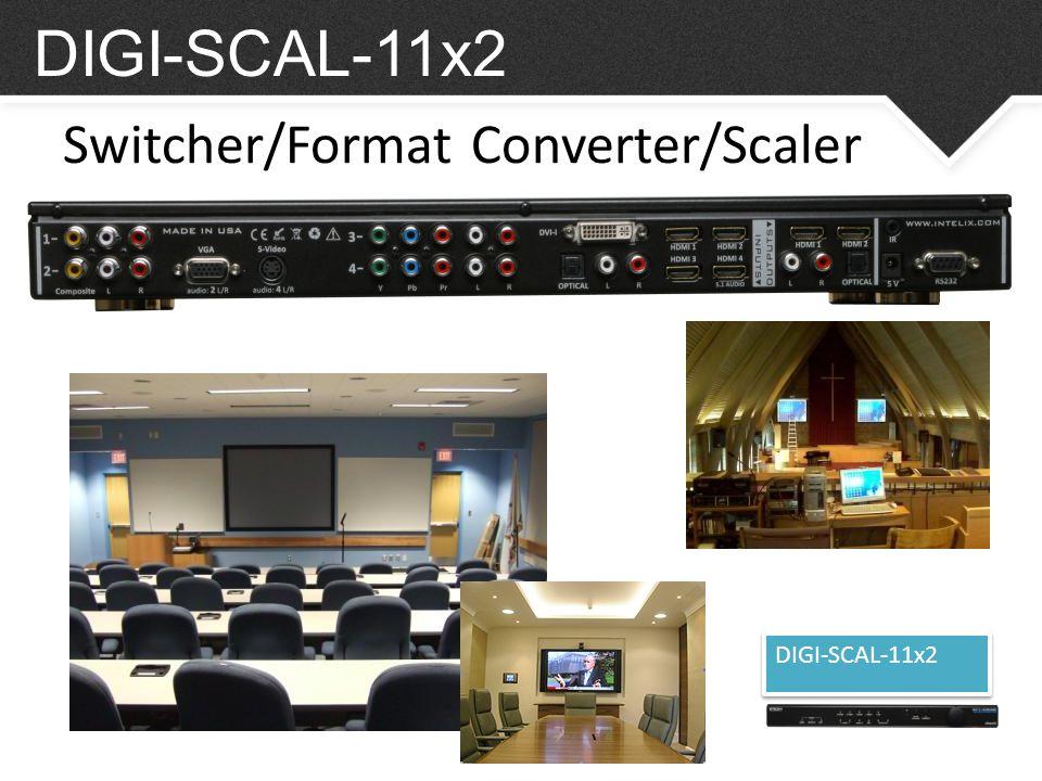 DIGI-SCAL-11x2 Switcher/Format Converter/Scaler DIGI-SCAL-11x2