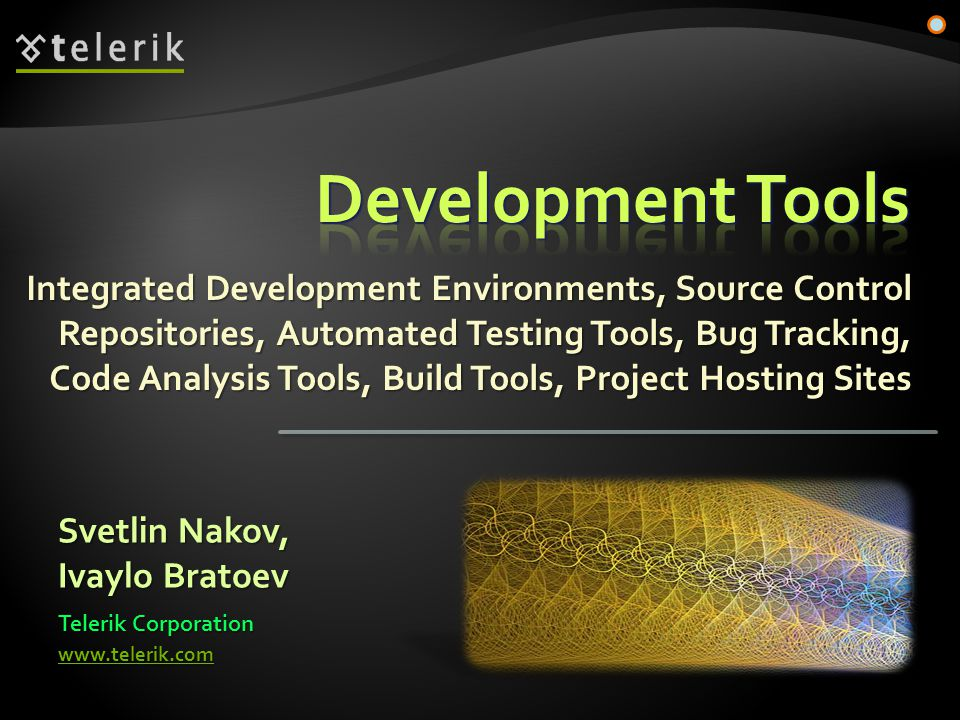  Integrated Development Environments (IDEs)  Source Control Systems  Code Generation Tools  Logging Tools  Unit Testing Tools  Automated Testing Tools  Bug Tracking / Issue Tracking Systems  Code Analysis Tools  Code Decompilation Tools 2