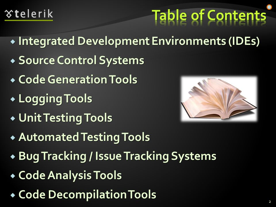  Source control systems (version control systems, source control repositories)  Hold the source code and project assets during the development process  Allow simultaneous changes in the source code and conflict resolution  Keep version history of the project assets  Two versioning models:  Lock-Modify-Unlock and Copy-Modify-Merge 13