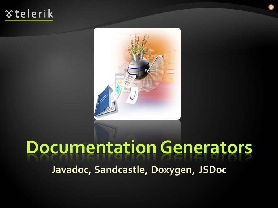 Javadoc, Sandcastle, Doxygen, JSDoc