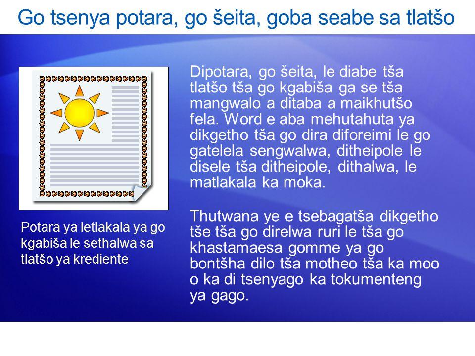 Dipotara, go šeita, le diabe tša tlatšo tša go kgabiša ga se tša mangwalo a ditaba a maikhutšo fela.