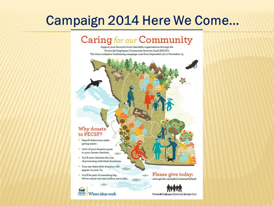 Campaign 2014 Here We Come...