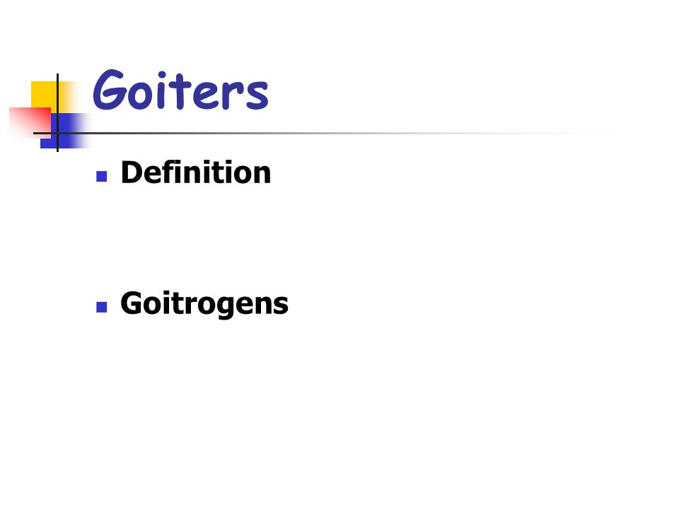 Goiters Definition Goitrogens