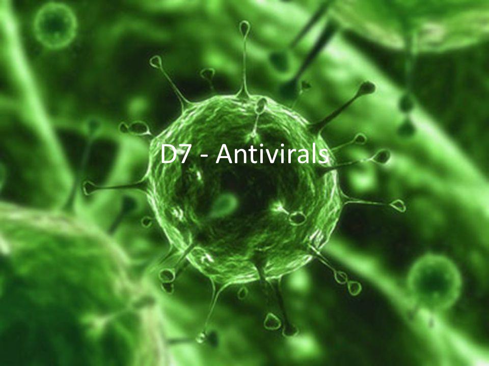 D7 - Antivirals