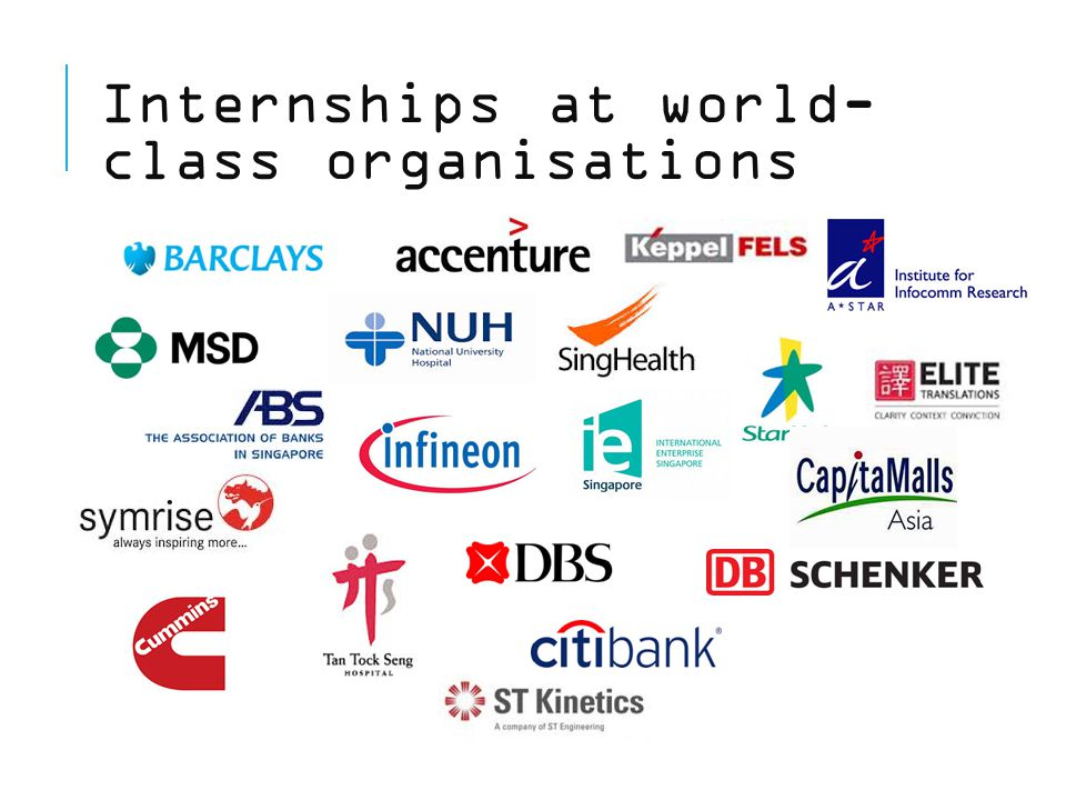 Internships at world- class organisations