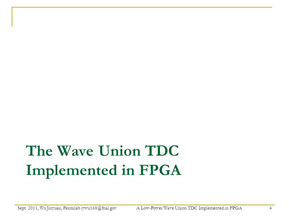 The Wave Union TDC Implemented in FPGA Sept.