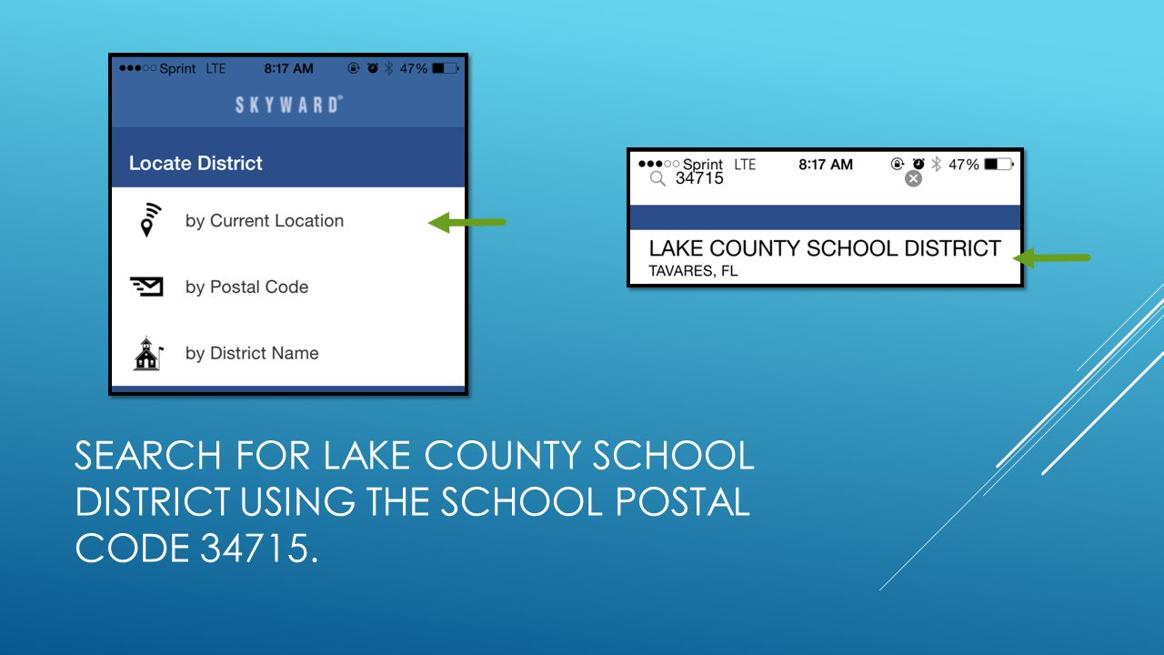 SEARCH FOR LAKE COUNTY SCHOOL DISTRICT USING THE SCHOOL POSTAL CODE 34715.