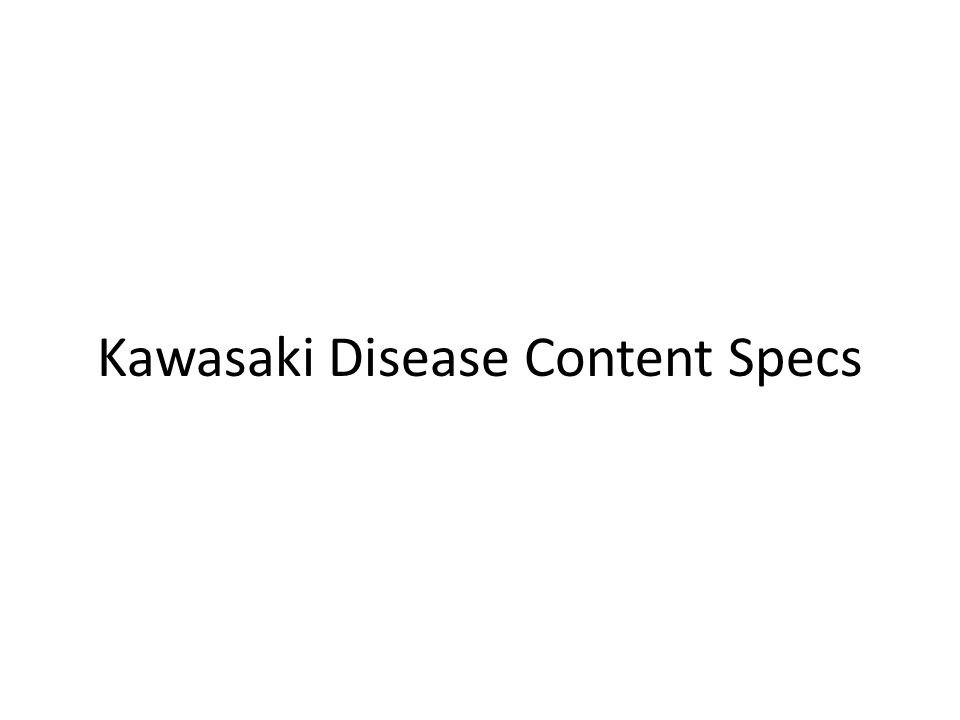 Kawasaki Disease Content Specs