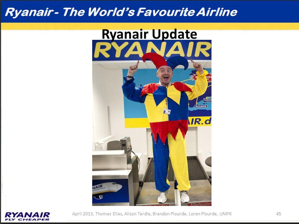 Ryanair Update 45April 2013, Thomas Elias, Alison Tardie, Brandon Plourde, Loren Plourde, UMFK