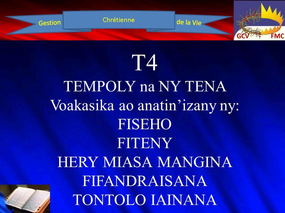 T4 Ireto avy no tokony ho ho vakinao: Fitsipika Mifehy ny Fiangonana,Lohan- teny faha-12,pp177-188;189 Tanamasoandron'ny Fahasalamana, lohan-teny faha-21, 318