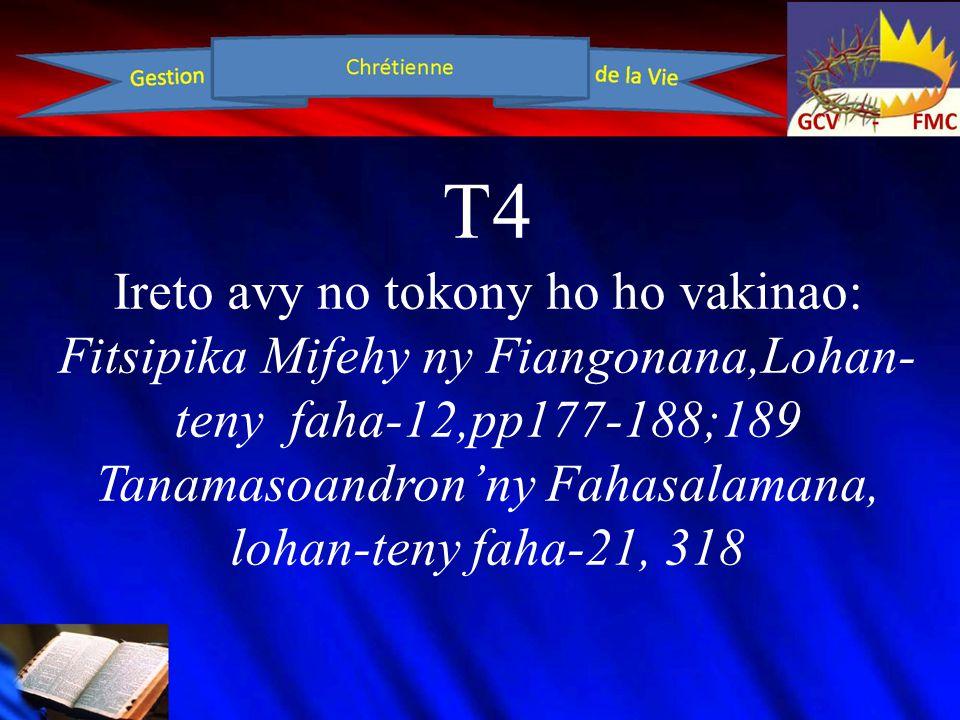 T4 Tsindrio: Tokony hadio anatiny sy ivelany ny zanak'Andriamanitra.