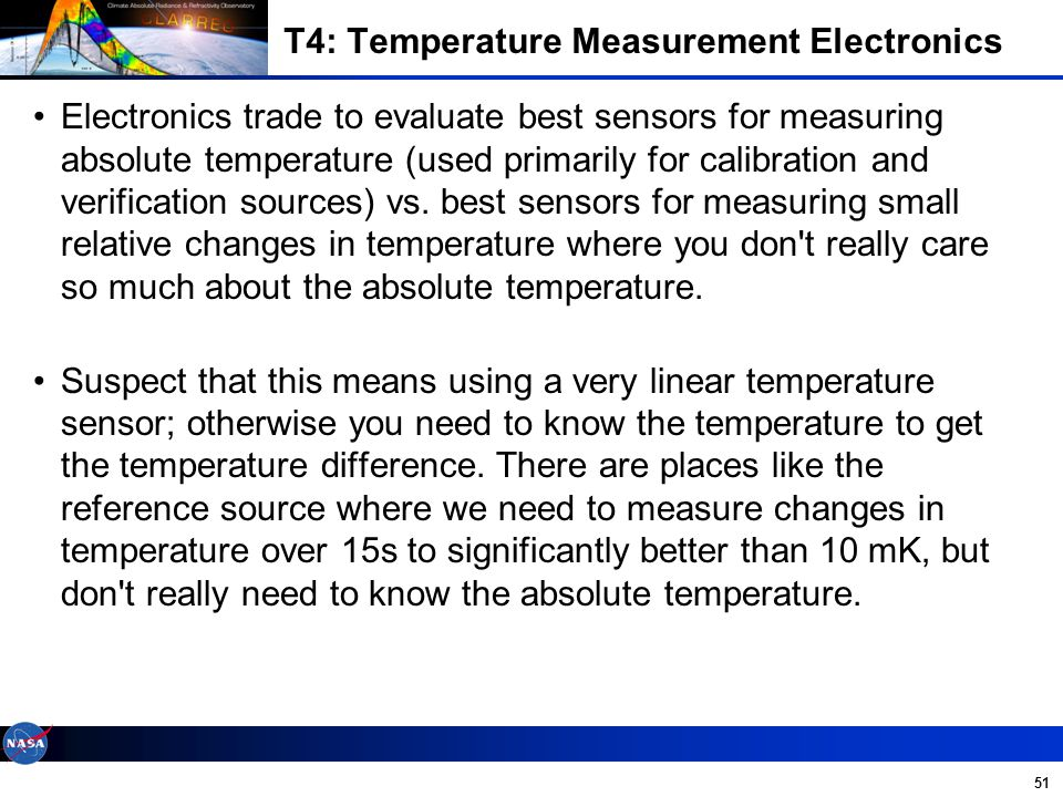 51 Electronics trade to evaluate best sensors for measuring absolute temperature (used primarily for calibration and verification sources) vs.