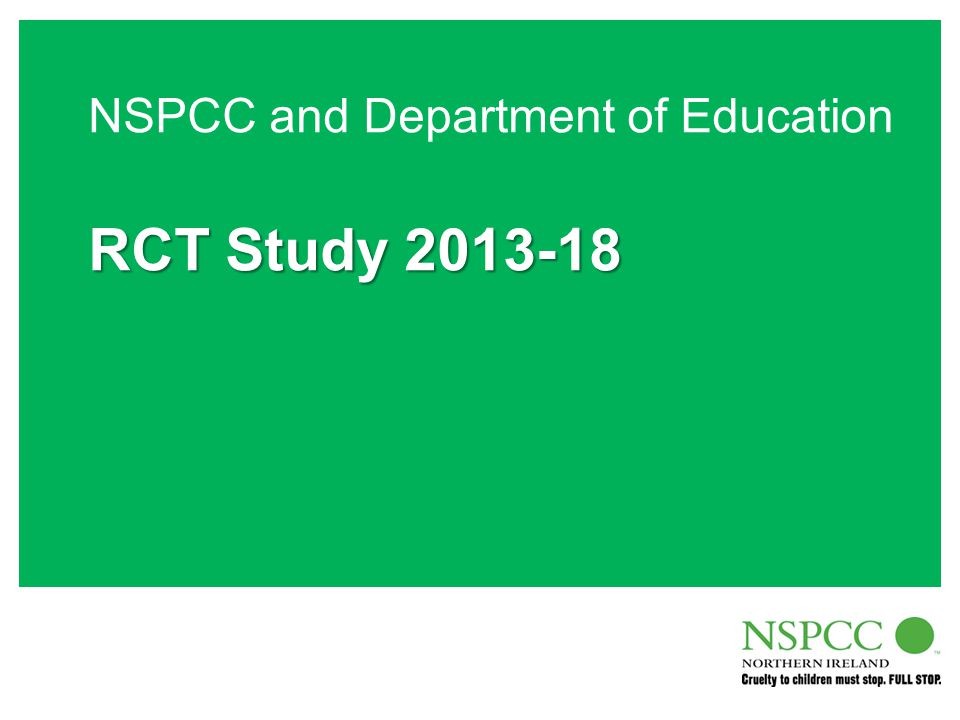 NSPCC and Department of Education RCT Study 2013-18