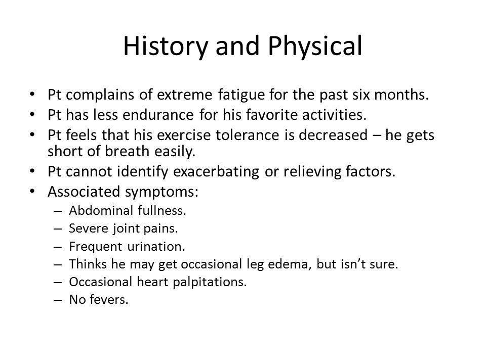 Differential Diagnosis of Subacute Fatigue Broad differential diagnosis.