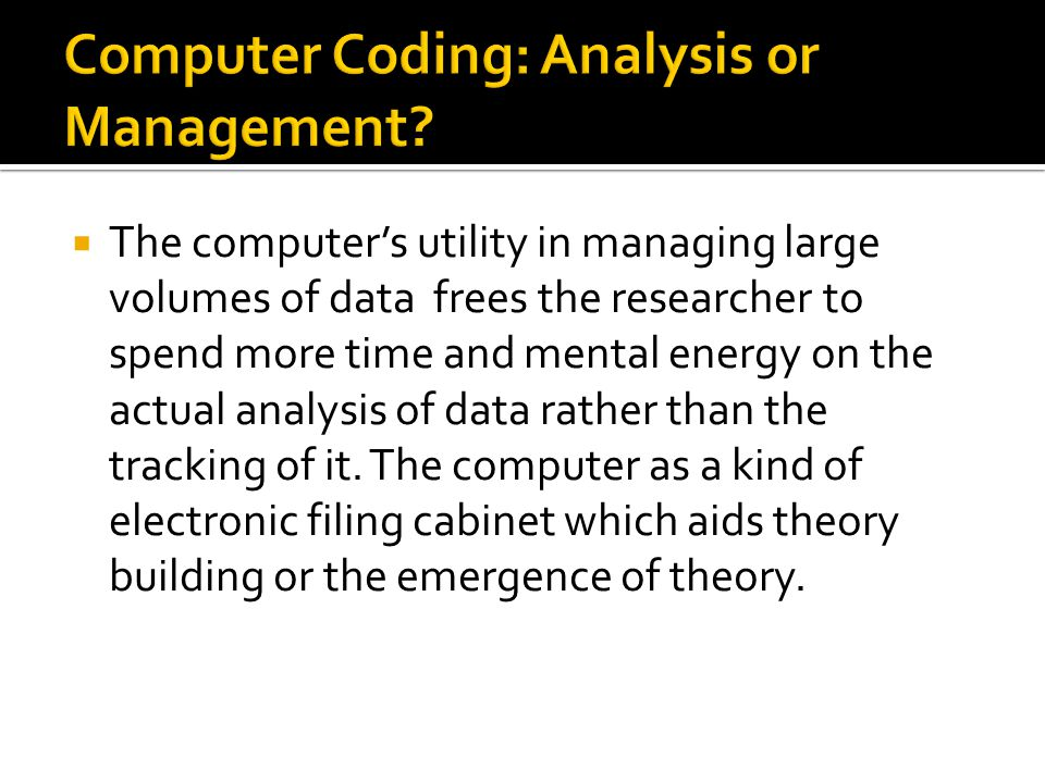  The actual theory building, though, cannot be done without human intelligence.