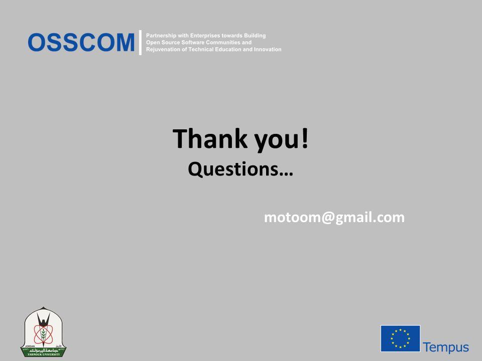 Thank you! Questions… motoom@gmail.com