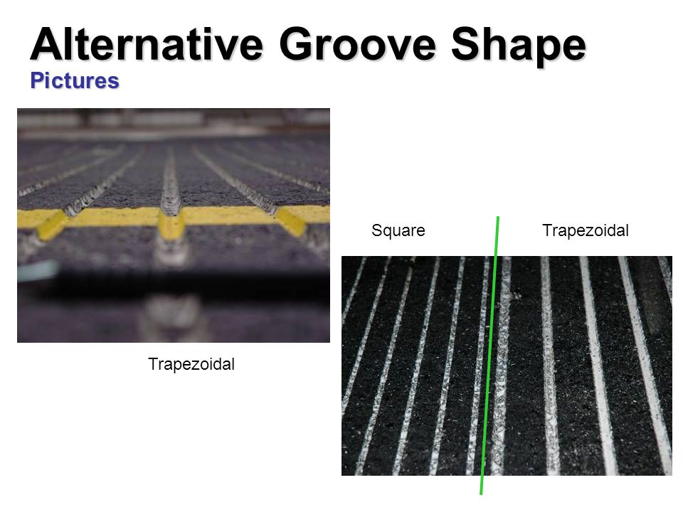Alternative Groove Shape Pictures Trapezoidal Square