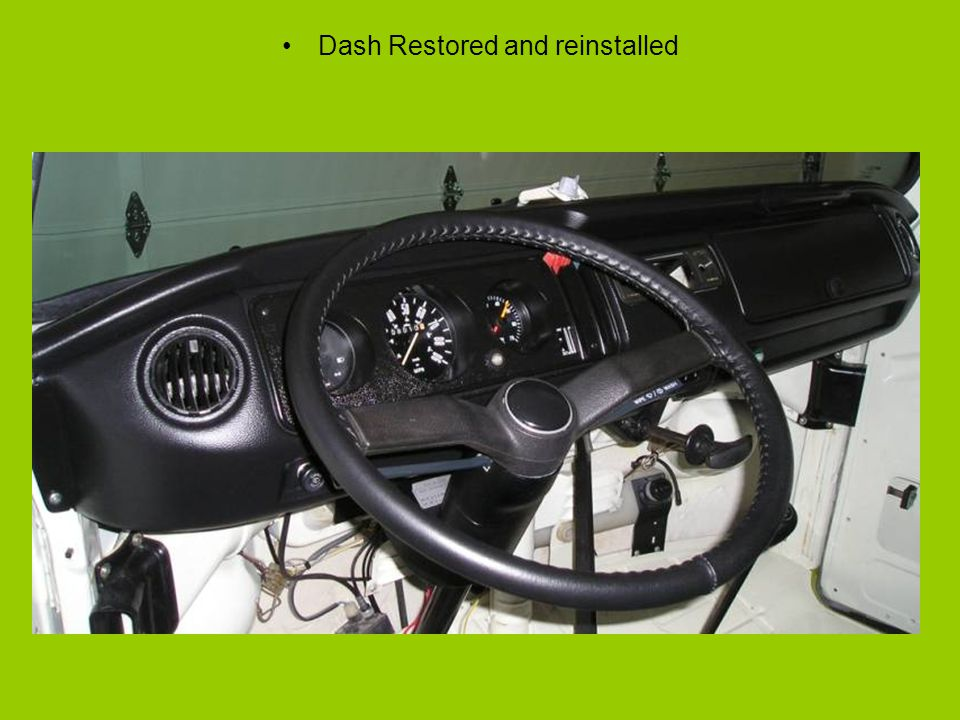 Dash Restored and reinstalled