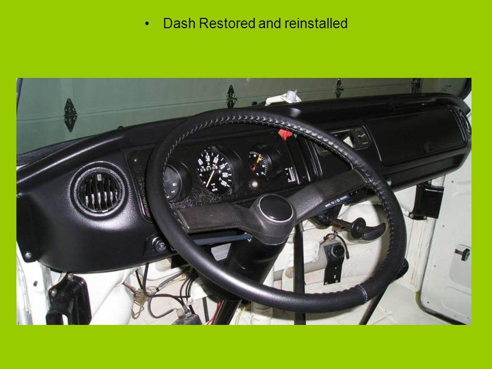 Dash Restored and reinstalled