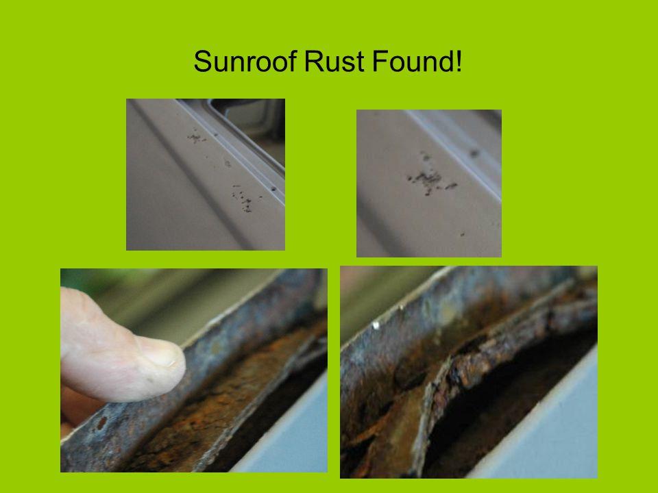 Sunroof Rust Found!