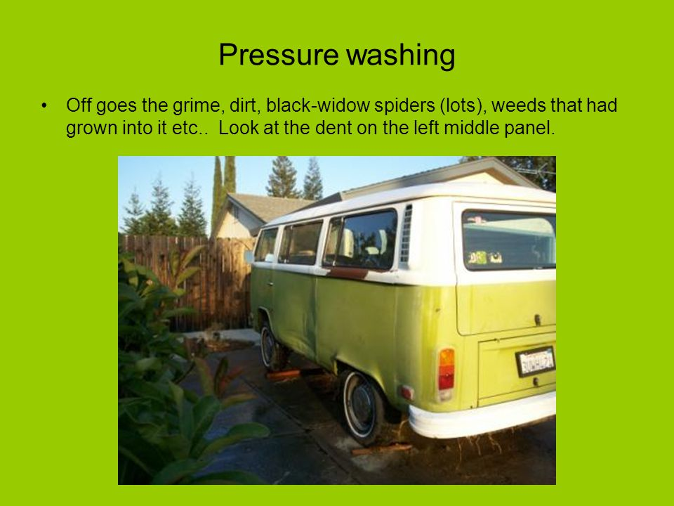 Pressure washing Off goes the grime, dirt, black-widow spiders (lots), weeds that had grown into it etc..