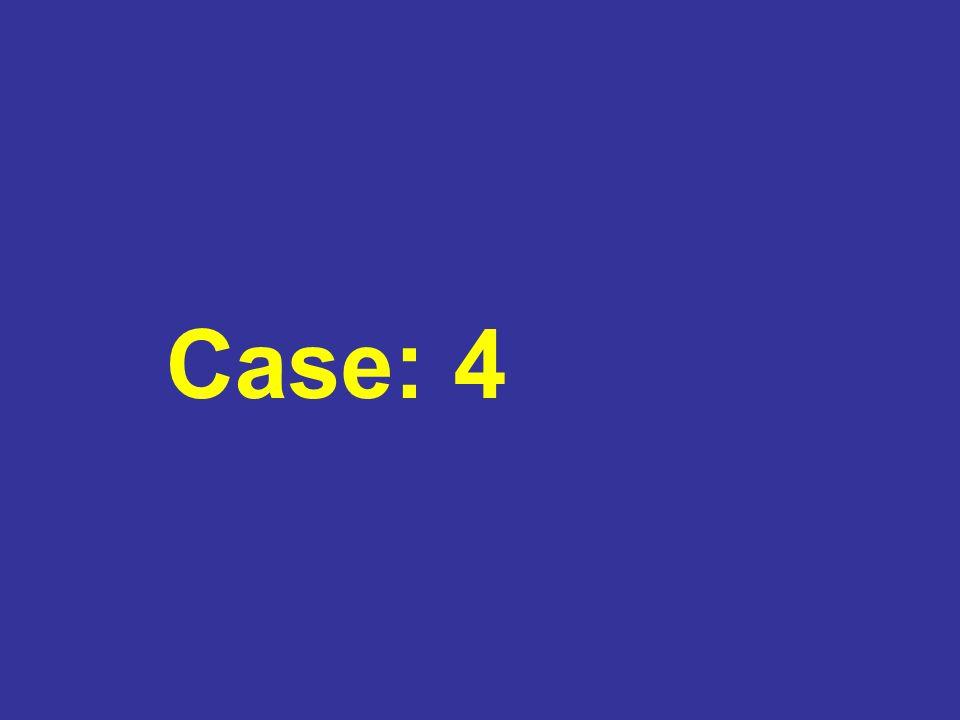 Case: 4