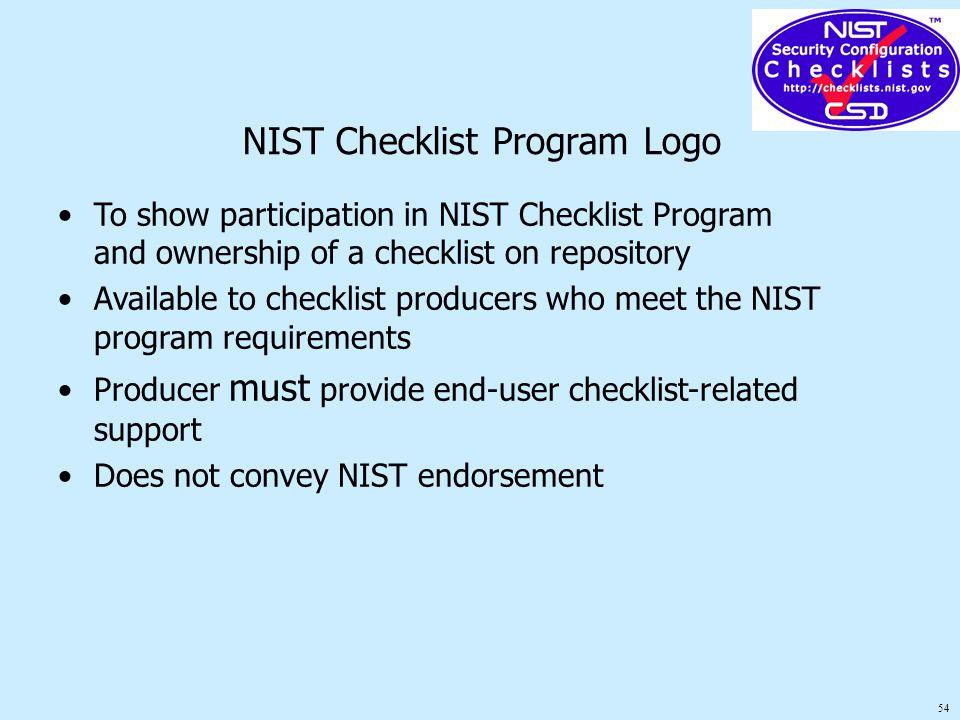 54 NIST Checklist Program Logo To show participation in NIST Checklist Program and ownership of a checklist on repository Available to checklist produ