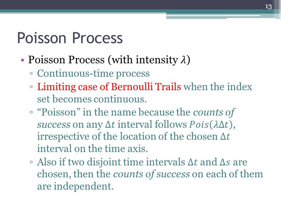Poisson Process 13
