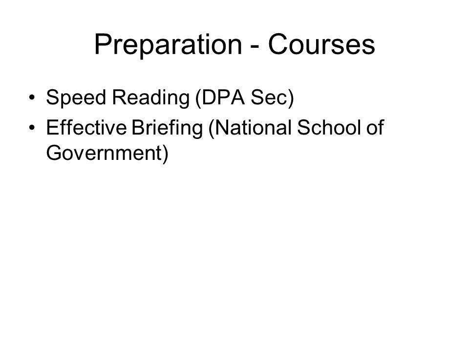 Preparation - Courses Speed Reading (DPA Sec) Effective Briefing (National School of Government)