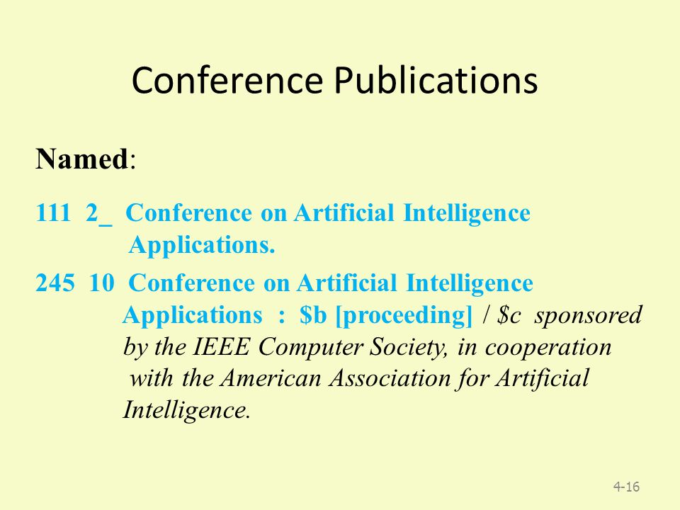 4-16 Conference Publications Named: 111 2_ Conference on Artificial Intelligence Applications.