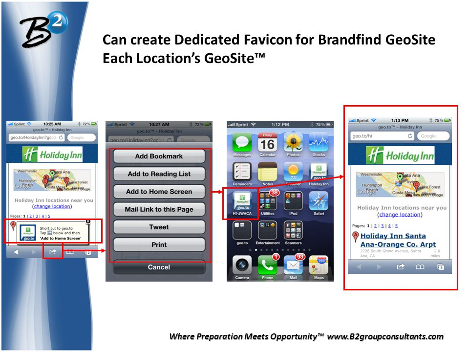 Where Preparation Meets Opportunity™ www.B2groupconsultants.com Can create Dedicated Favicon for Brandfind GeoSite Each Location's GeoSite™