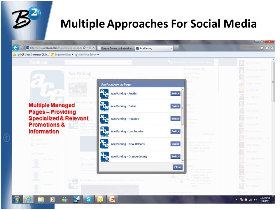 Where Preparation Meets Opportunity™ www.B2groupconsultants.com Multiple Approaches For Social Media Multiple Managed Pages – Providing Specialized & Relevant Promotions & Information