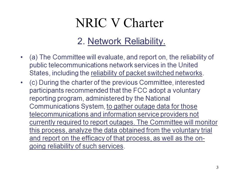3 NRIC V Charter 2. Network Reliability.