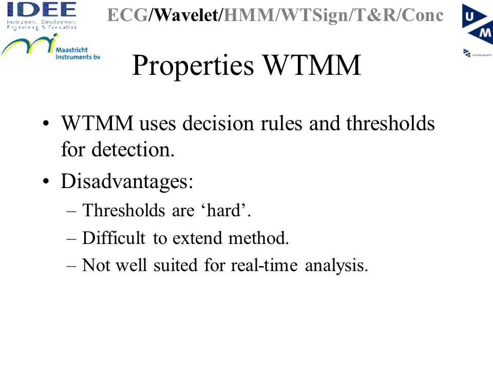 WTSign Methode ECG components consist of rising and falling edges First localize edges in ECG by wavelet coefficients.
