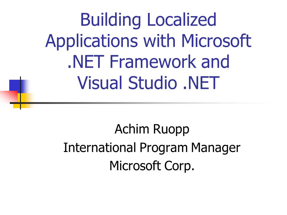 Summary.NET Framework provides built-in support for localization (and globalization) Visual Studio makes it easier to build localized applications ASP.NET builds on Framework support for international app development Can separate code from resources Can utilize.NET Frameworks classes Developers can develop/host multi-cultural apps on a single server