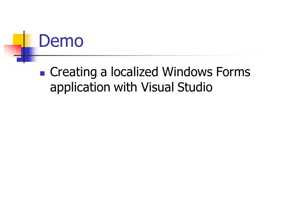 Demo Creating a localized Windows Forms application with Visual Studio